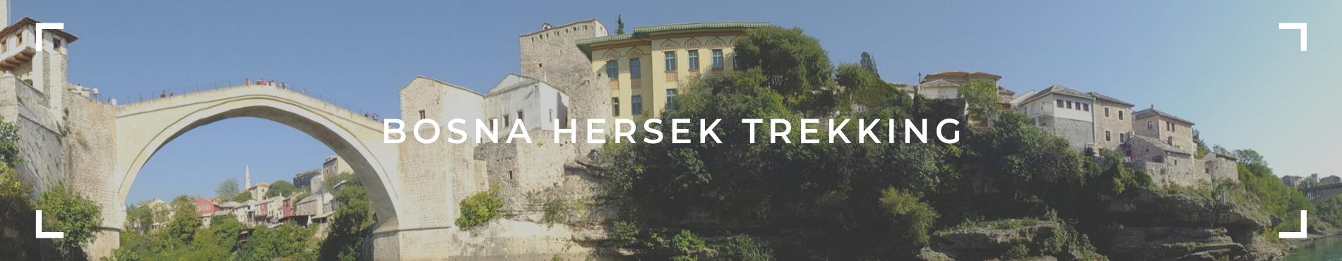 BOSNA HERSEK TREKKING